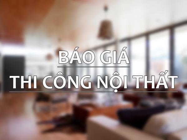 bao-gia-thi-cong-noi-that2019