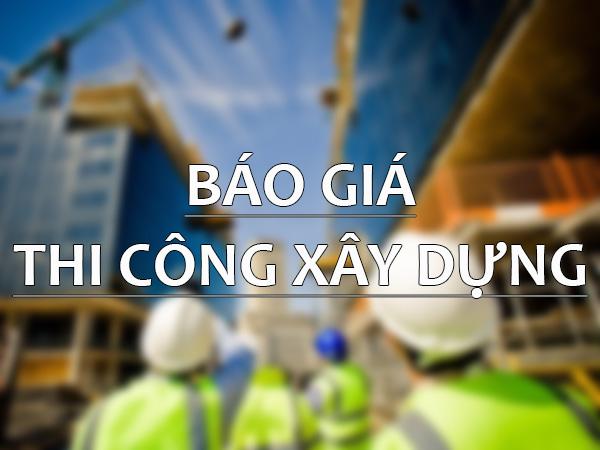 bao-gia-thi-cong-xay-dung-2019