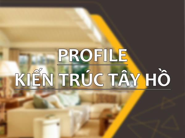 profile-kien-truc-tay-ho