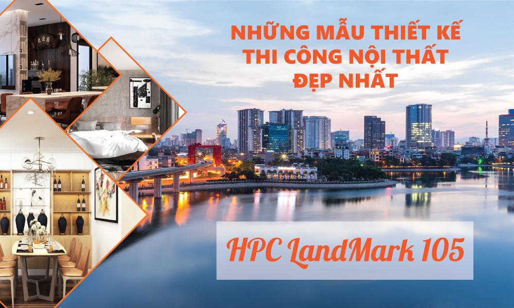 thiet-ke-thi-cong-noi-that-chung-cu-HPC-LandMark-105