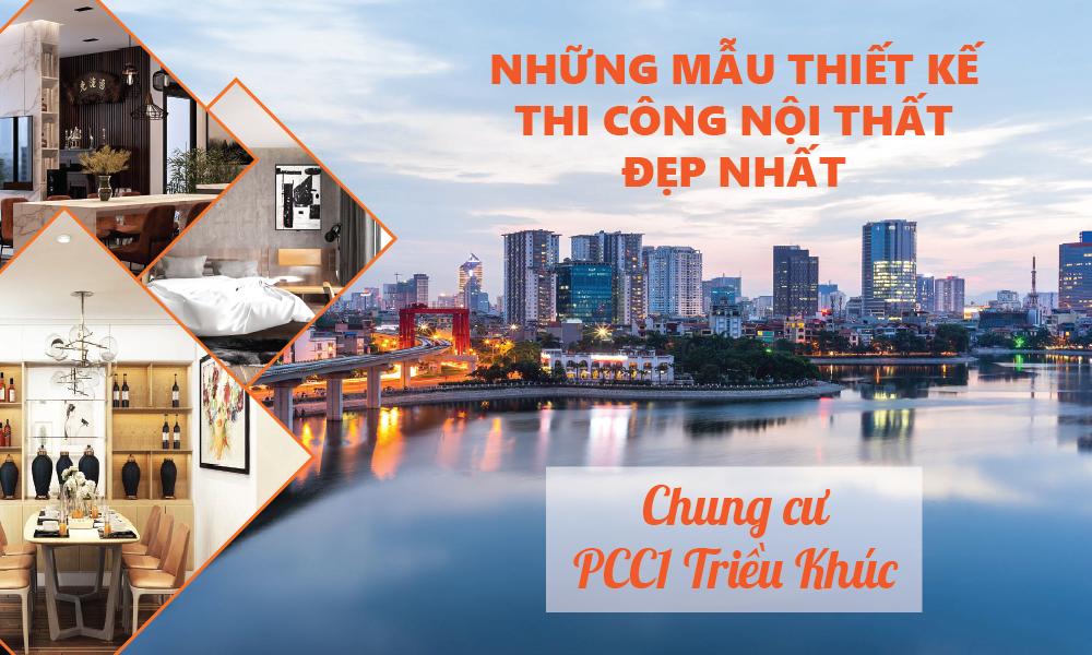 thiet-ke-thi-cong-noi-that-chung-cu-PCC1-Trieu-Khuc