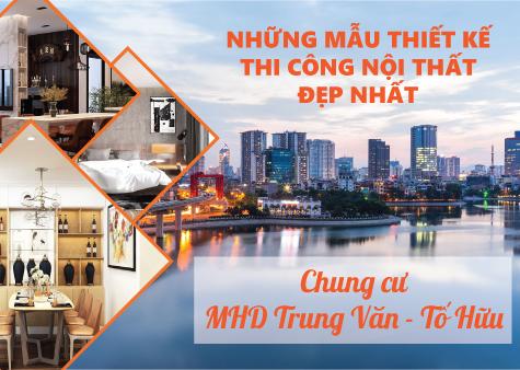 avar-thiet-ke-thi-cong-noi-that-chung-cu-MHD-Trung-Van-To-Huu