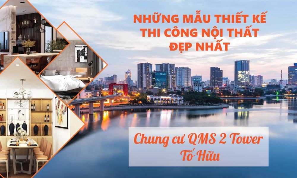 thiet-ke-thi-cong-noi-that-chung-cu-MQS-2-Tower