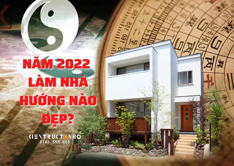 nam-2022-lam-nha-huong-nao-dep